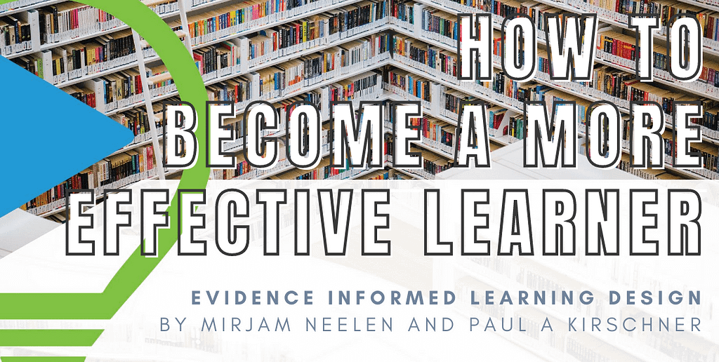 Master learning: How to become a more effective learner