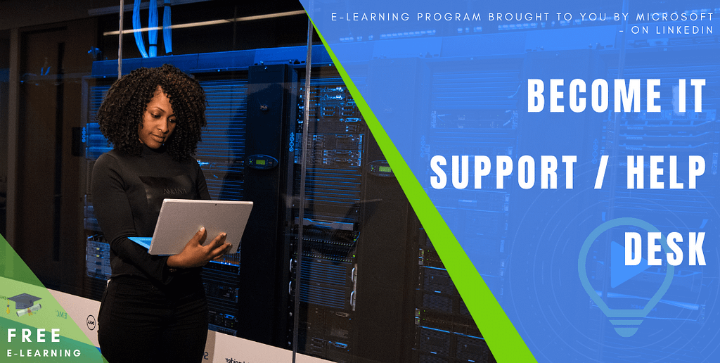 Become IT Support / Help Desk (Prepare for the CompTIA A+ Certification)