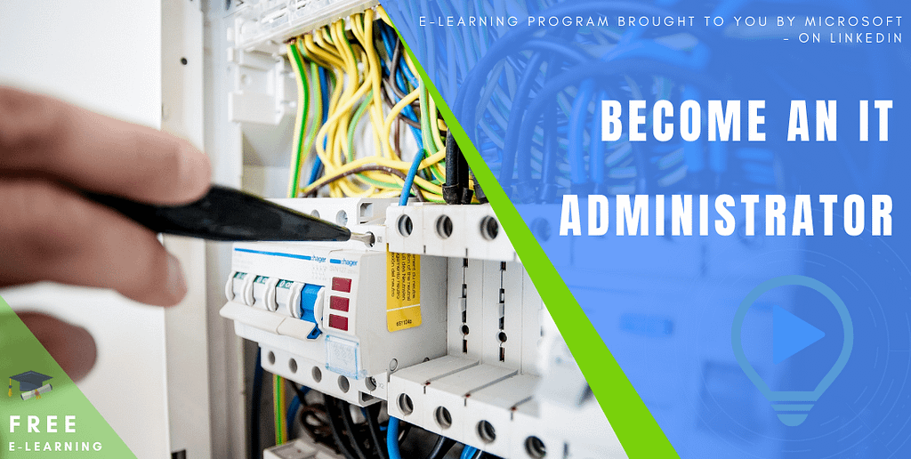 Become an IT Administrator (Prepare for CompTIA Network+ Certification)