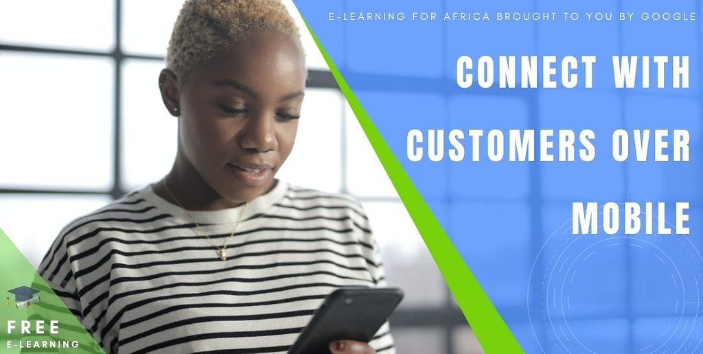 Connect with customers over mobile