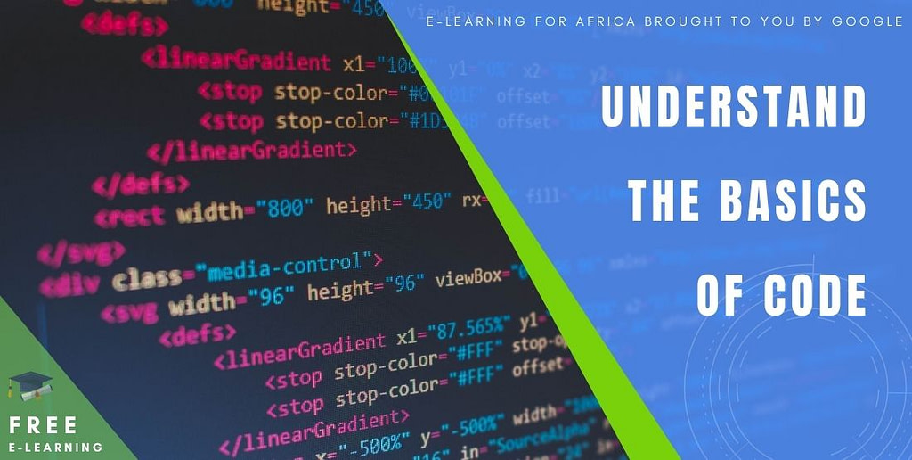 Understand the basics of code