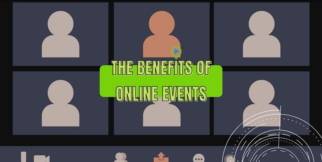 The benefits of online events